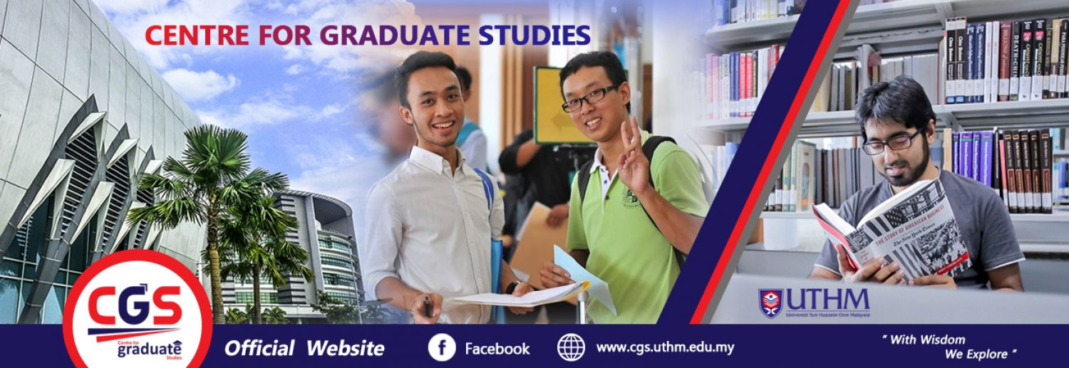 Official Portal Of Centre for Graduate Studies, UTHM